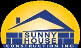 SUNNY HOUSE CONSTRUCTION INC